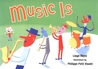 Music Is by Lloyd Moss