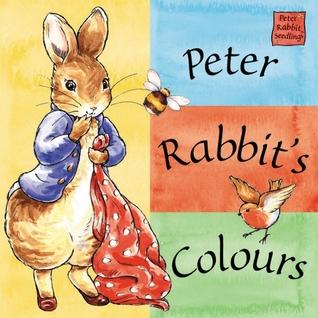 Peter Rabbit's Colors: A Peter Rabbit Seedlings Book