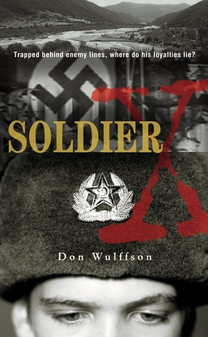 Soldier X by Don L. Wulffson
