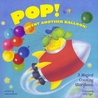 Pop! Went Another Balloon: A Magical Counting Storybook