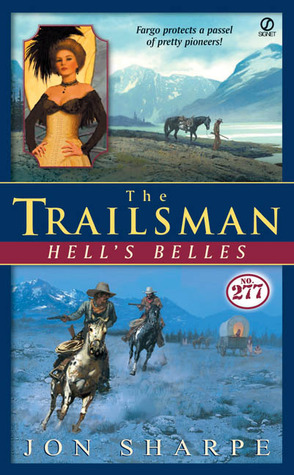 Hell's Belles (The Trailsman #277)