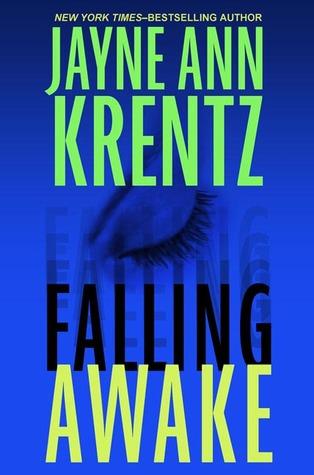 Falling Awake (Jayne Ann Krentz)