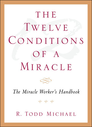 the-twelve-conditions-of-a-miracle