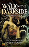 A Walk on the Darkside: Visions of Horror (Darkside #3)