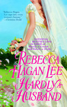 Hardly a Husband (Free Fellows League, #3)