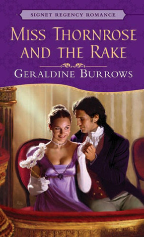 Miss Thornrose and the Rake