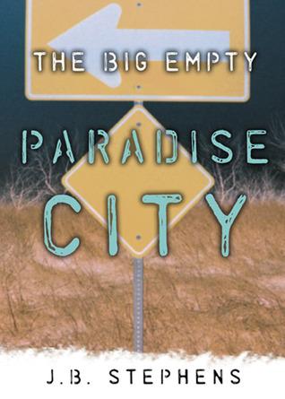 Paradise City by J.B. Stephens