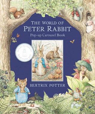 World of Peter Rabbit Pop Up Carousel Book