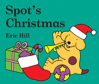 Spot's Christmas board book by Eric Hill