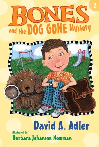 Bones and the Dog Gone Mystery (Bones Mysteries, #2)