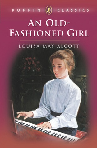Image result for an old-fashioned girl by louisa may alcott
