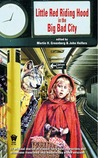 Little Red Riding Hood in the Big Bad City