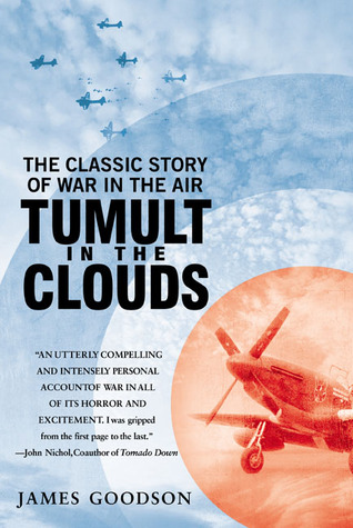 Tumult in the Clouds by James A. Goodson