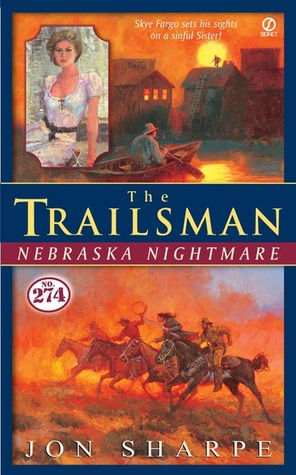Nebraska Nightmare (The Trailsman #274)