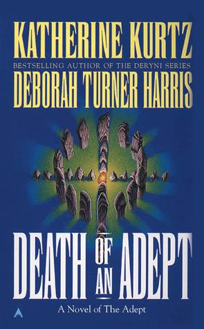 Death of an Adept by Katherine Kurtz