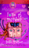 Love is Murder (Daytime Mystery, #1)