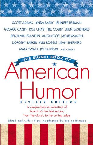 The Signet Book Of American Humor By Regina Barreca