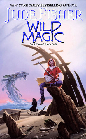 Wild Magic (Fool's Gold, #2)