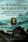 The Seashell on the Mountaintop by Alan Cutler