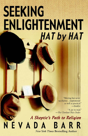 Seeking Enlightenment... Hat by Hat by Nevada Barr