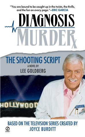 The Shooting Script (Diagnosis Murder, #3)