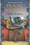 Robot Dreams (Robot #0.4)
