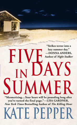Five Days in Summer by Kate Pepper