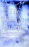 The Delicate Storm (John Cardinal and Lise Delorme Mystery, #2)