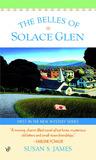 The Belles of Solace Glen by Susan S. James