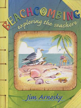 Beachcombing exploring the seashore by jim arnosky 1156982 fandeluxe Choice Image
