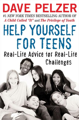 Help Yourself for Teens by Dave Pelzer