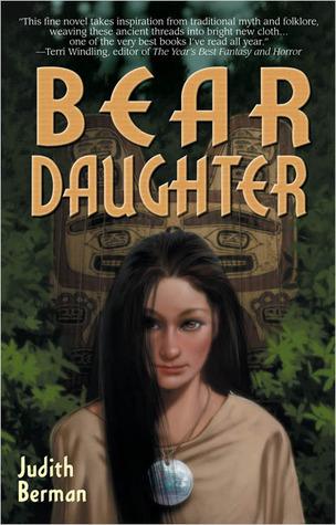 Bear Daughter by Judith Berman