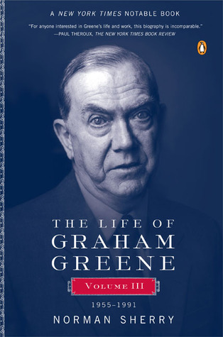 The Life of Graham Greene, Vol. 3 by Norman Sherry