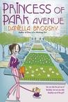 Princess of Park Avenue by Daniella Brodsky