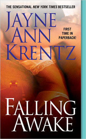 Falling Awake by Jayne Ann Krentz - My Review