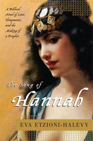 Ebook The Song of Hannah by Eva Etzioni-Halevy PDF!