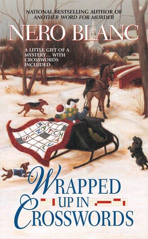 Wrapped Up In Crosswords (Crossword Mysteries, #9)