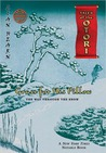 Grass for His Pillow, Episode 2: The Way Through the Snow (Tales of the Otori, #2 Ep. 2)