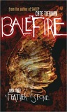 A Feather of Stone (Balefire, #3)