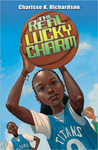 The Real Lucky Charm by Charisse K. Richardson