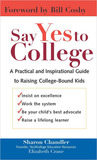 Say Yes to College: A Practical and Inspirational Guide to Raising College-Bound Students