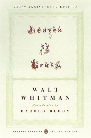 Leaves of Grass: The First (1855) Edition