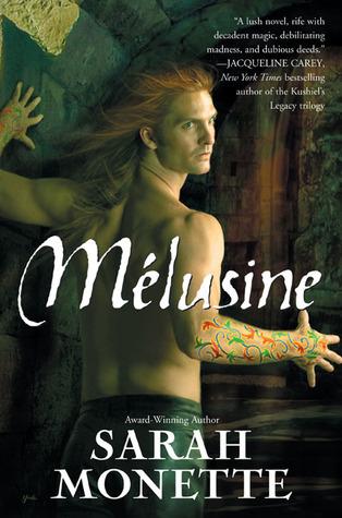 Mélusine by Sarah Monette