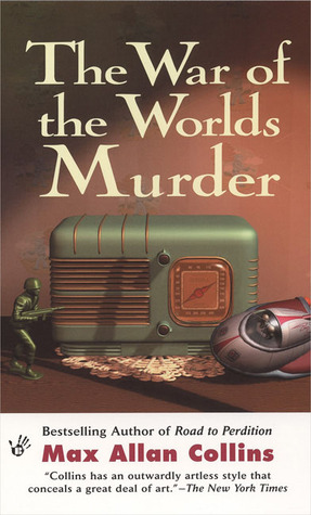 The War of the Worlds Murder by Max Allan Collins