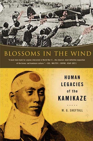 Blossoms in the Wind: Human Legacies of the Kamikaze