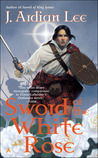 Sword of the White Rose (Mathesons, Book 4)