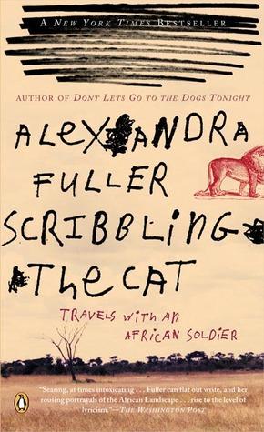 Scribbling the Cat by Alexandra Fuller