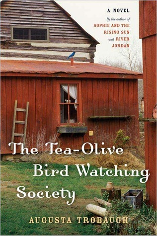 The Tea-Olive Bird-Watching Society by Augusta Trobaugh
