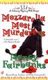 Mozzarella Most Murderous (A  Carolyn Blue Culinary Mystery, #7)