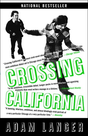 Crossing California by Adam Langer